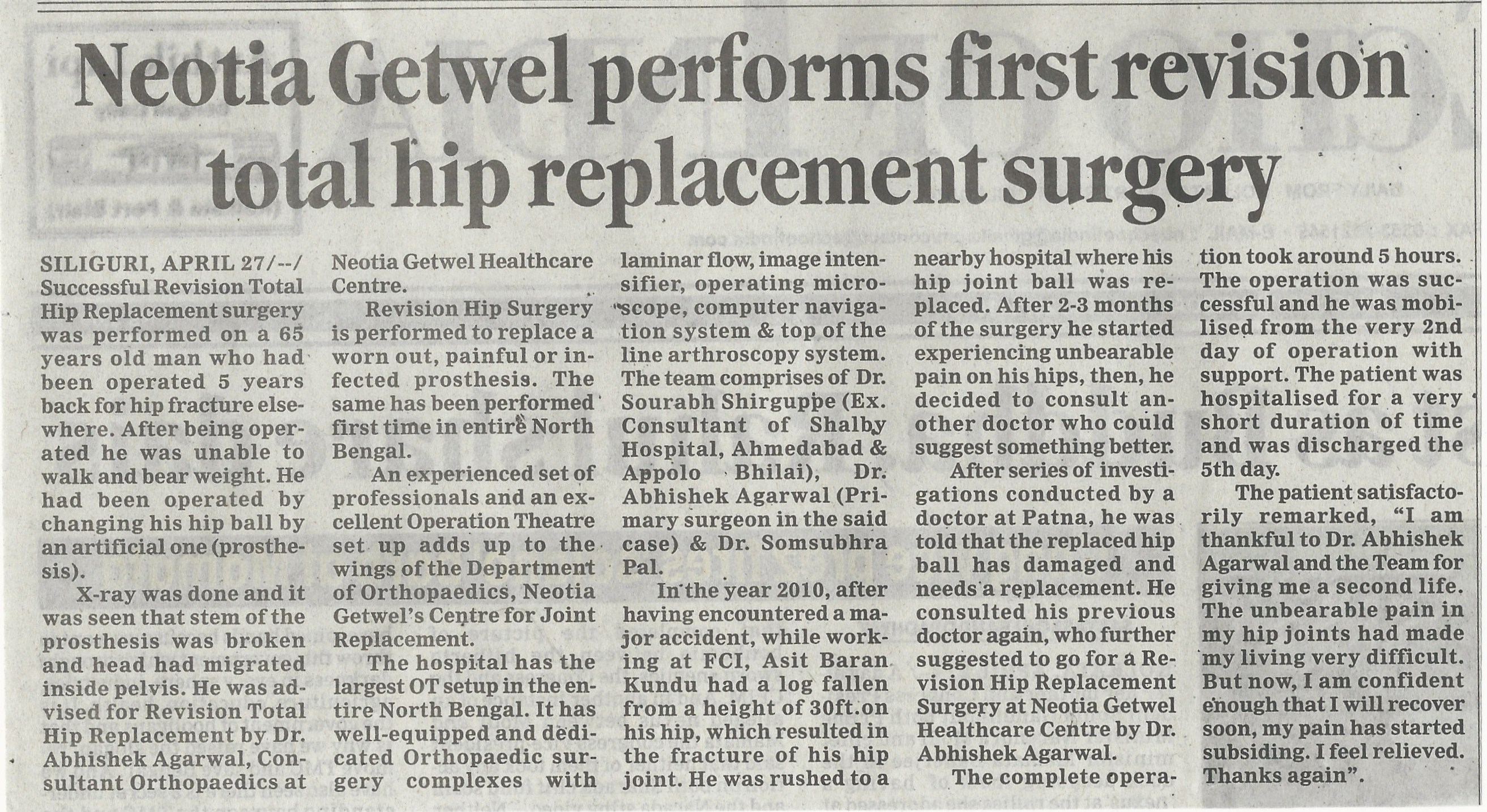 Neotia Getwel  performs first revision total hip replacement surgery